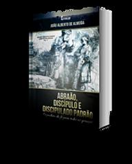 Abraão, Discípulo e Discipulado