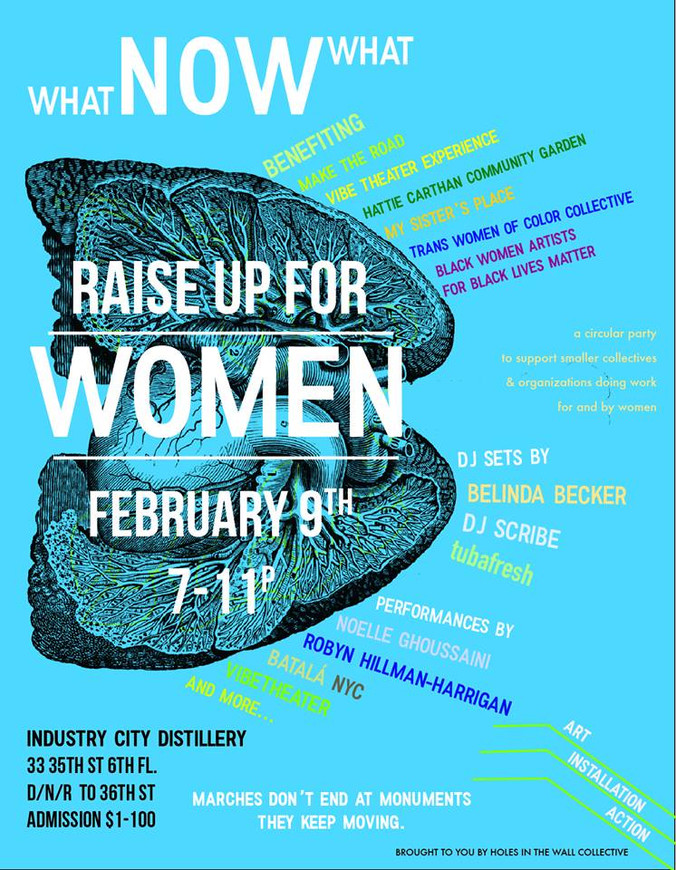RAISE UP FOR WOMEN - February 9th, 7p -11p A Fundraiser to Benefit Women-Led Activism