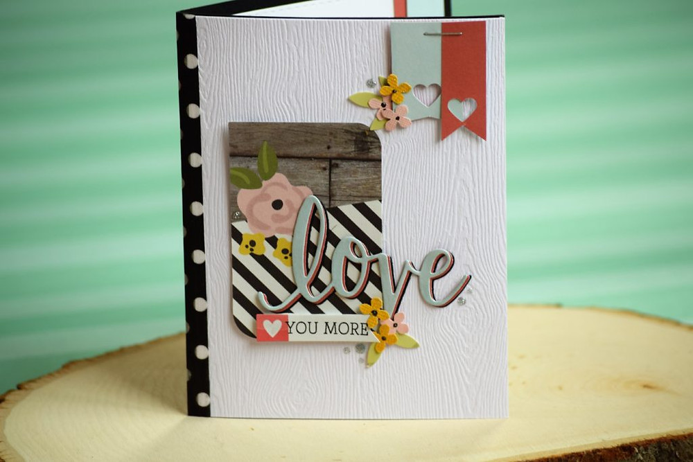 Love you more - card using patterned papers