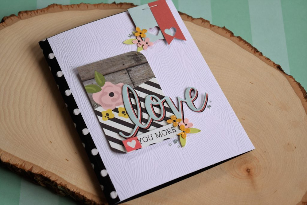 Love you more - card using patterned papers - 2