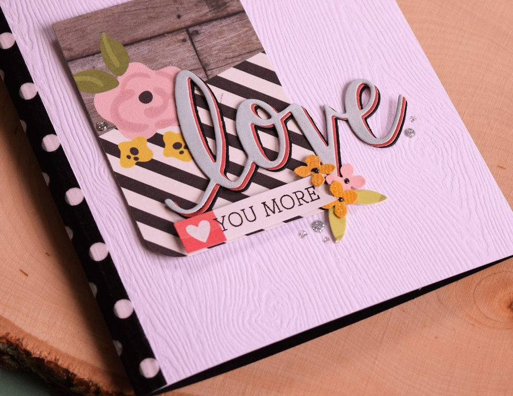 Love you more - card using patterned papers - 1