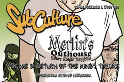 SubCulture Volume 3: Return of the King's Throne