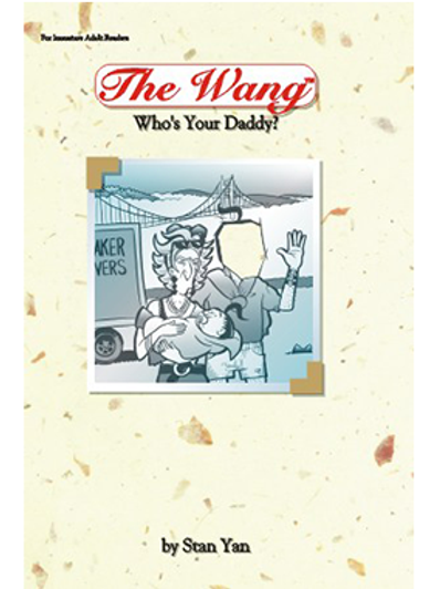 The Wang: Who's Your Daddy?