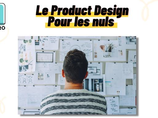 Le Product Design pour les nuls