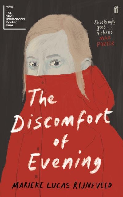 The Discomfort of Evening by Marieke Lucas Rijneveld