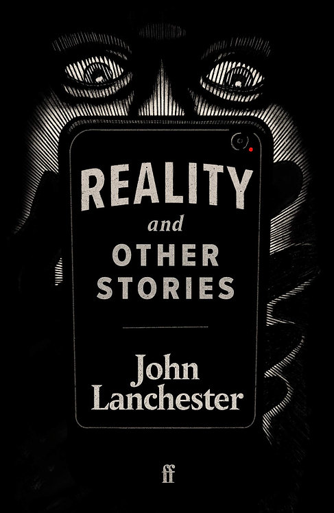 Reality, and Other Stories by John Lanchester