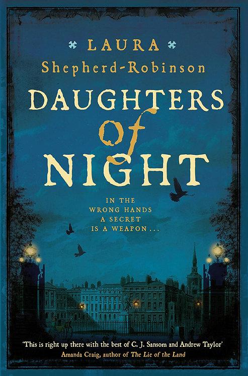 Daughters of Night by Laura Shepherd-Robinson