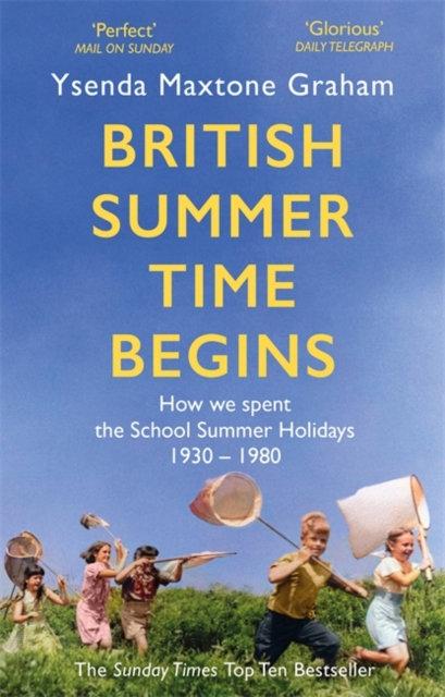 British Summer Time Begins by Ysenda Maxtone Graham