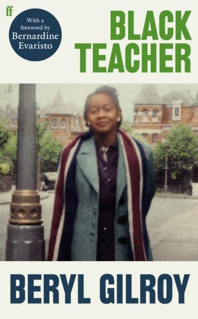 Black Teacher by Beryl Gilroy