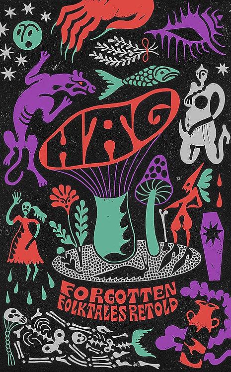 Hag: Forgotten Folktales Retold by Various