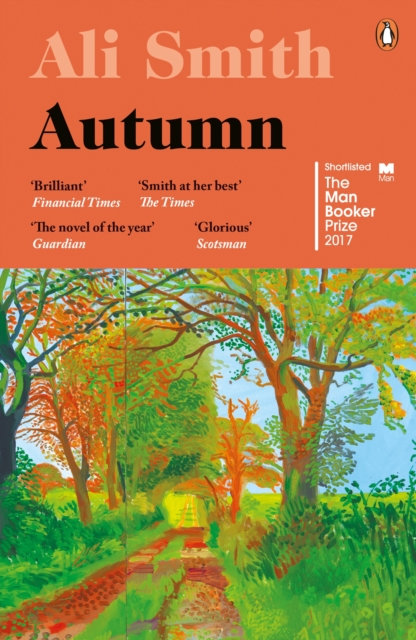 Autumn : SHORTLISTED for the Man Booker Prize 2017