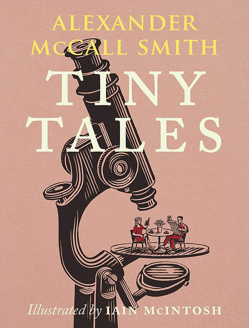 Tiny Tales by Alexander McCall Smith