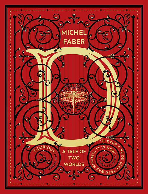 D (A Tale of Two Worlds) by Michel Faber