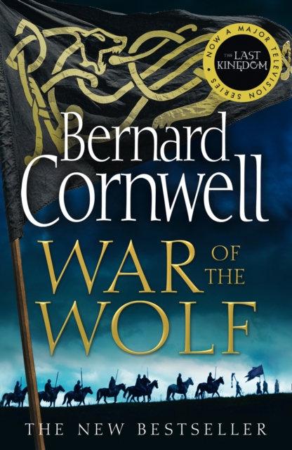 War of the Wolf: 11 by Bernard Cornwell