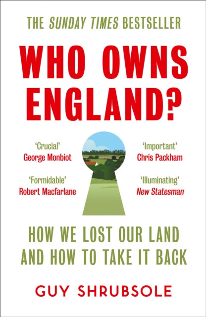 Who Owns England? by Guy Shrubsole