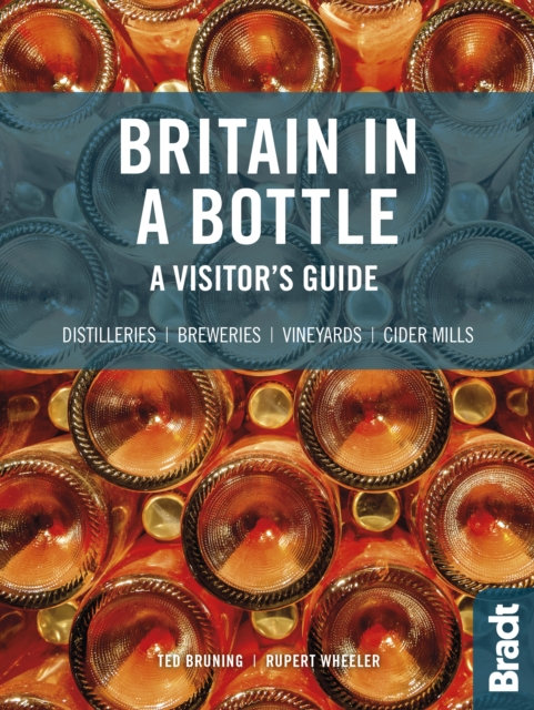 Britain in a Bottle : A visitor's guide to gin distilleries, whisky distilleries