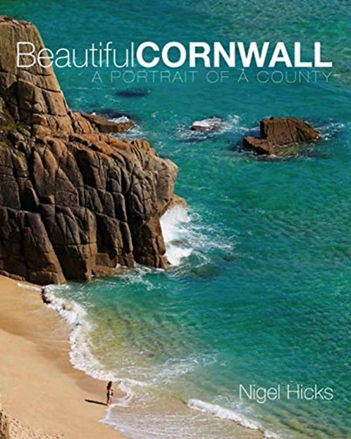 Beautiful Cornwall : A Portrait of a County
