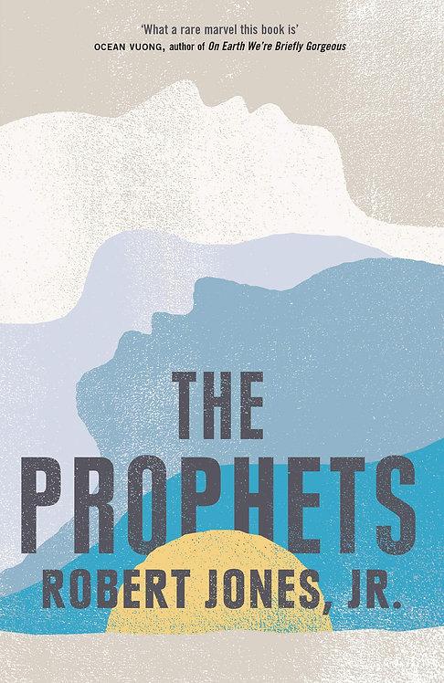 The Prophets by Robert Jones Jr