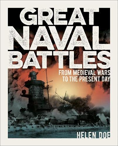 Great Naval Battles by Helen Doe