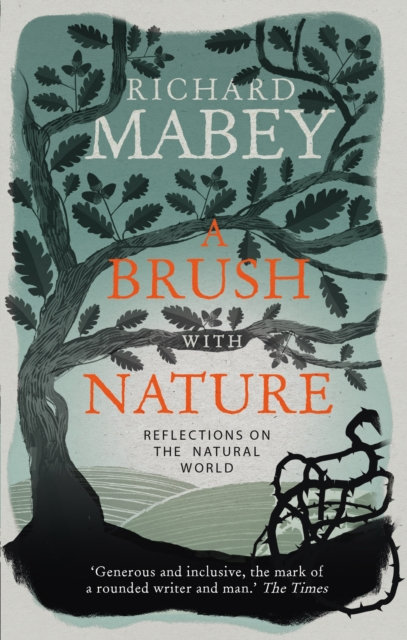 A Brush With Nature : Reflections on the Natural World