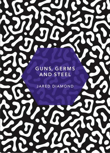 Guns, Germs and Steel : (Patterns of Life)