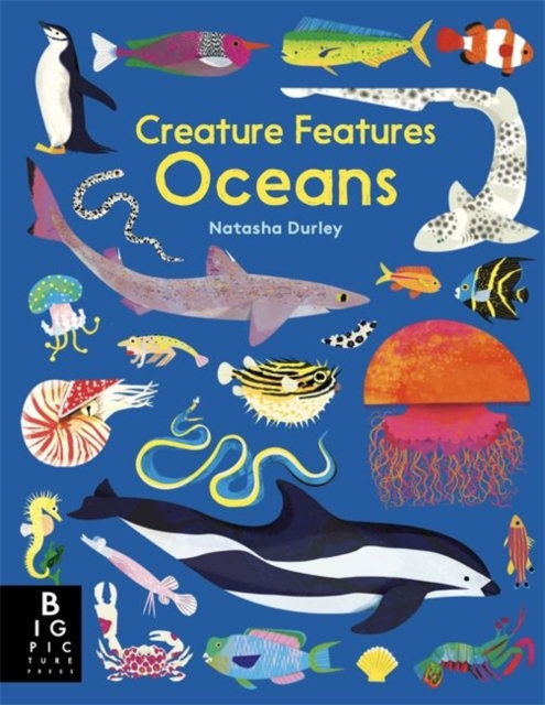 Creature Features Oceans by  Natasha Durley