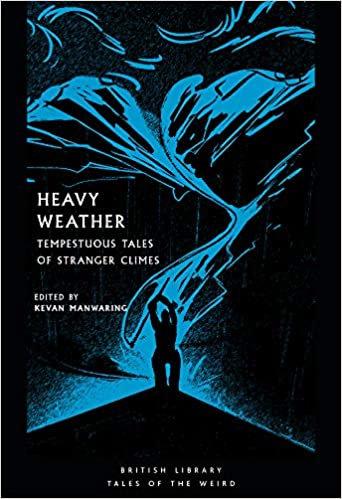 Heavy Weather edited by Kevan Manwaring