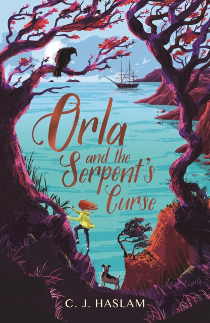 Orla and the Serpent's Curse by C.J. Haslam