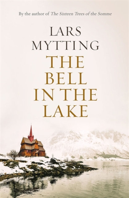 The Bell in the Lake : The Sister Bells Trilogy Vol. 1: The Times Historical Fic