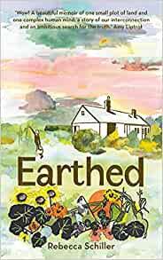 Earthed: A Memoir by Rebecca Schiller