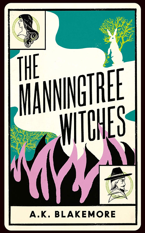 The Manningtree Witches by A. K. Blakemore