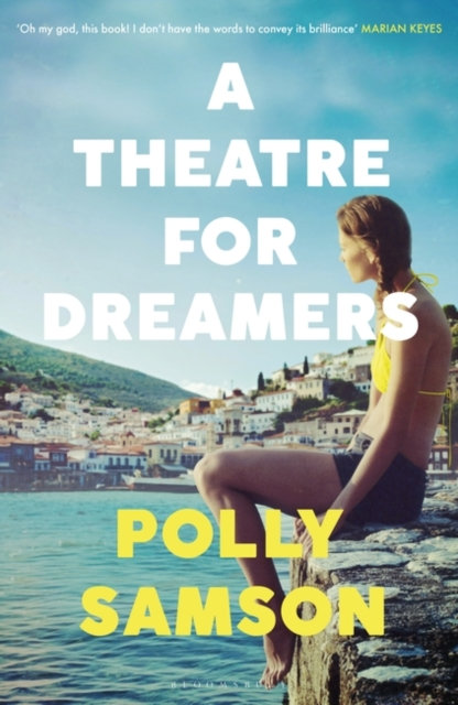 A Theatre for Dreamers : The Sunday Times bestseller