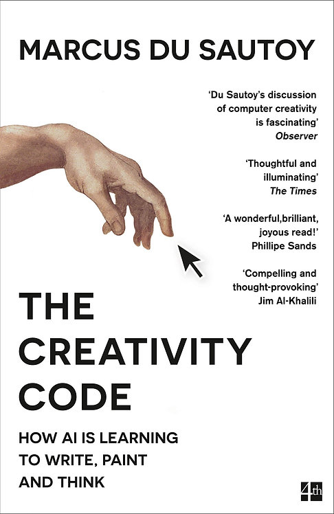 The Creativity Code: How Ai is Learning to Write... by Marcus du Sautoy