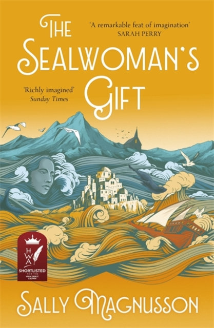 The Sealwoman's Gift : the Zoe Ball book club novel of 17th century Iceland