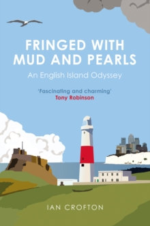 Fringed With Mud & Pearls by Ian Crofton