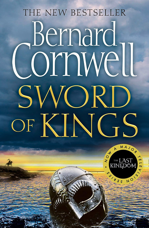 Sword of Kings: 12 by Bernard Cornwell