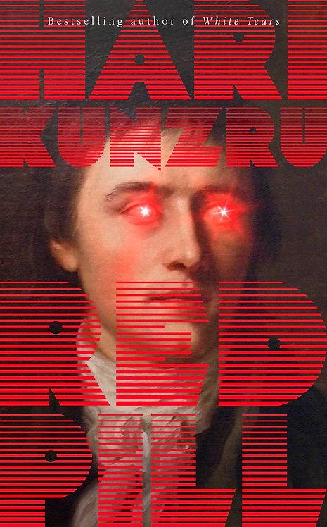 Red Pill by Hari Kunzru