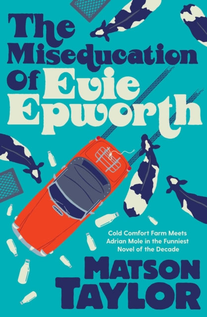 The Miseducation of Evie Epworth : Radio 2 Book Club Pick