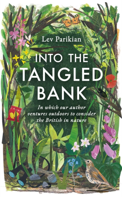 Into the Tangled Bank by Lev Parikian
