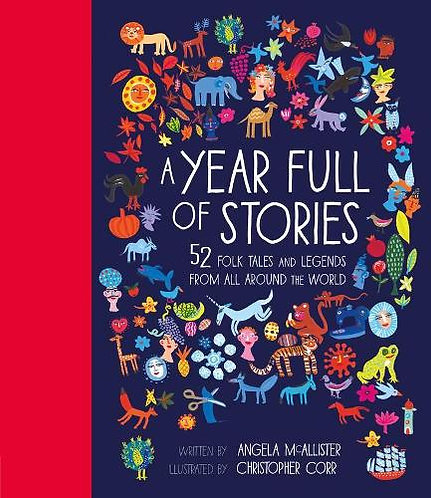 A Year Full of Stories by Angela McAllister and Christopher Corr