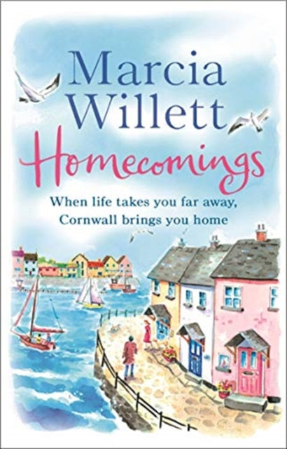 Homecomings : A wonderful holiday read about a Cornish escape