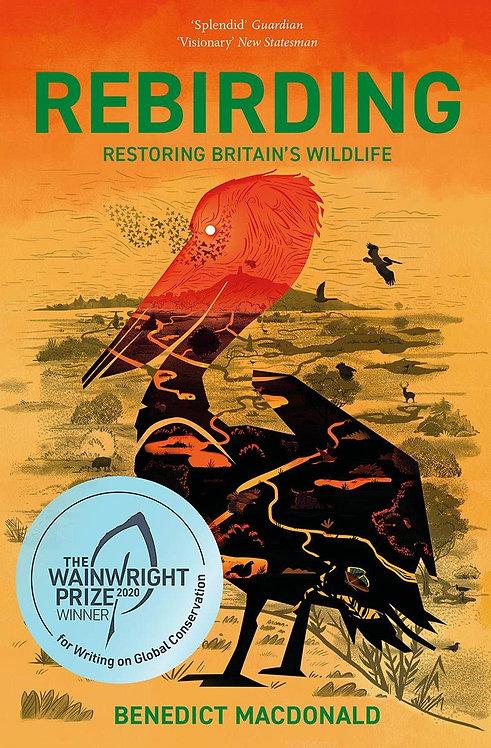 Rebirding by Benedict Macdonald