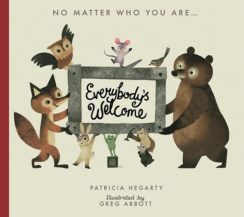 Everybody's Welcome by Patricia Hegarty & Greg Abbott