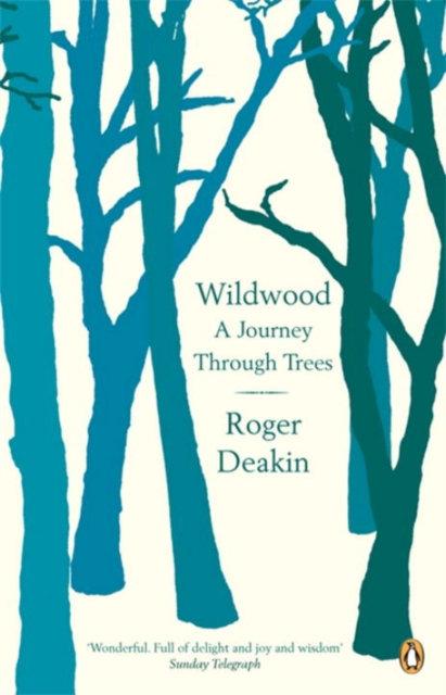 Wildwood : A Journey Through Trees
