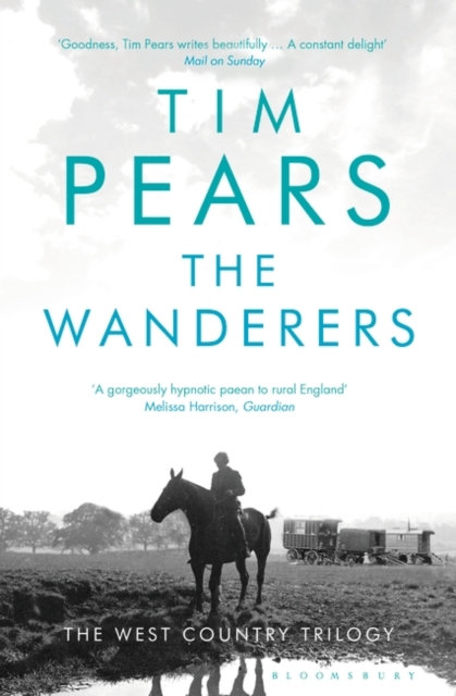 The Wanderers : The West Country Trilogy