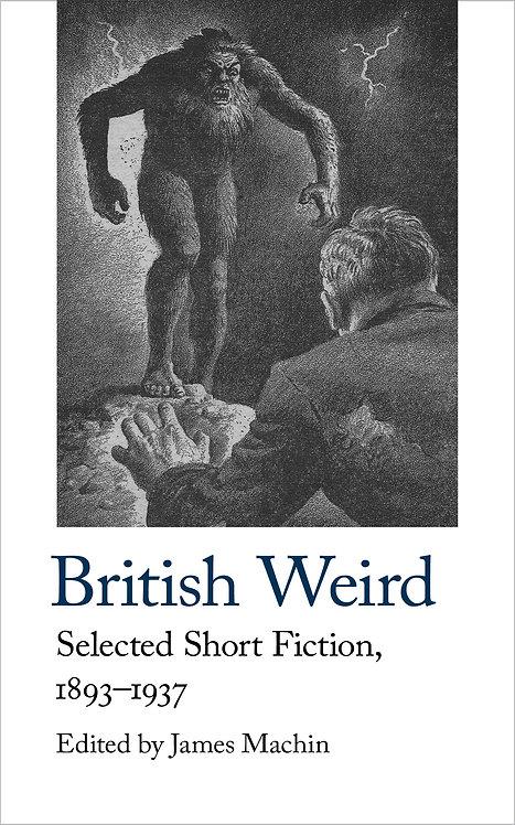 British Weird Edited by James Machin
