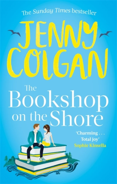The Bookshop on the Shore : the funny, feel-good, uplifting Sunday Times bestsel