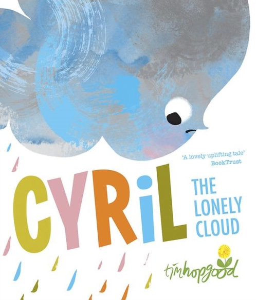 Cyril the Lonely Cloud by Tim Hopgood
