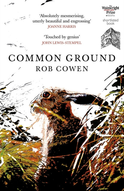 Common Ground : One of Britain's Favourite Nature Books as featured on BBC's Win