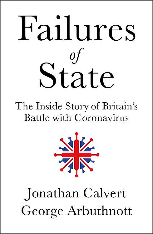 Failures of State by Jonathan Calvert & George Arbuthnott